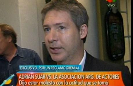Adrián Suar, contra la Asociación Argentina de Actores: