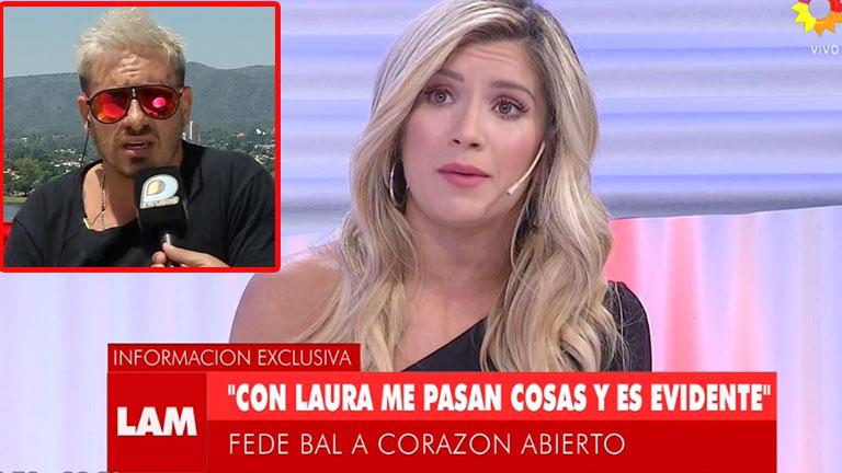 Laura Fernández reveló la charla privada que tuvo con Federico Bal tras su confesión de amor en TV:
