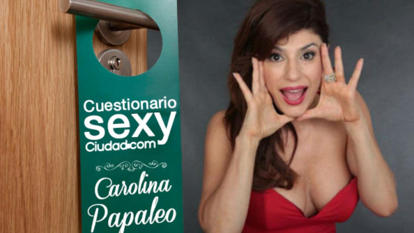 """Carolina Papaleo: """"Mis fantasías no están predeterminadas, en la intimidad me gusta ser libre""""."""