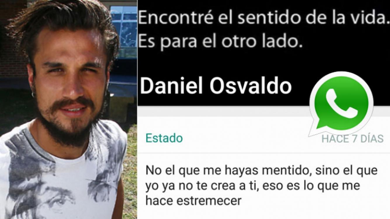 La irónica foto-frase de WhatsApp de Daniel Osvaldo (Foto: Web y WhatsApp)