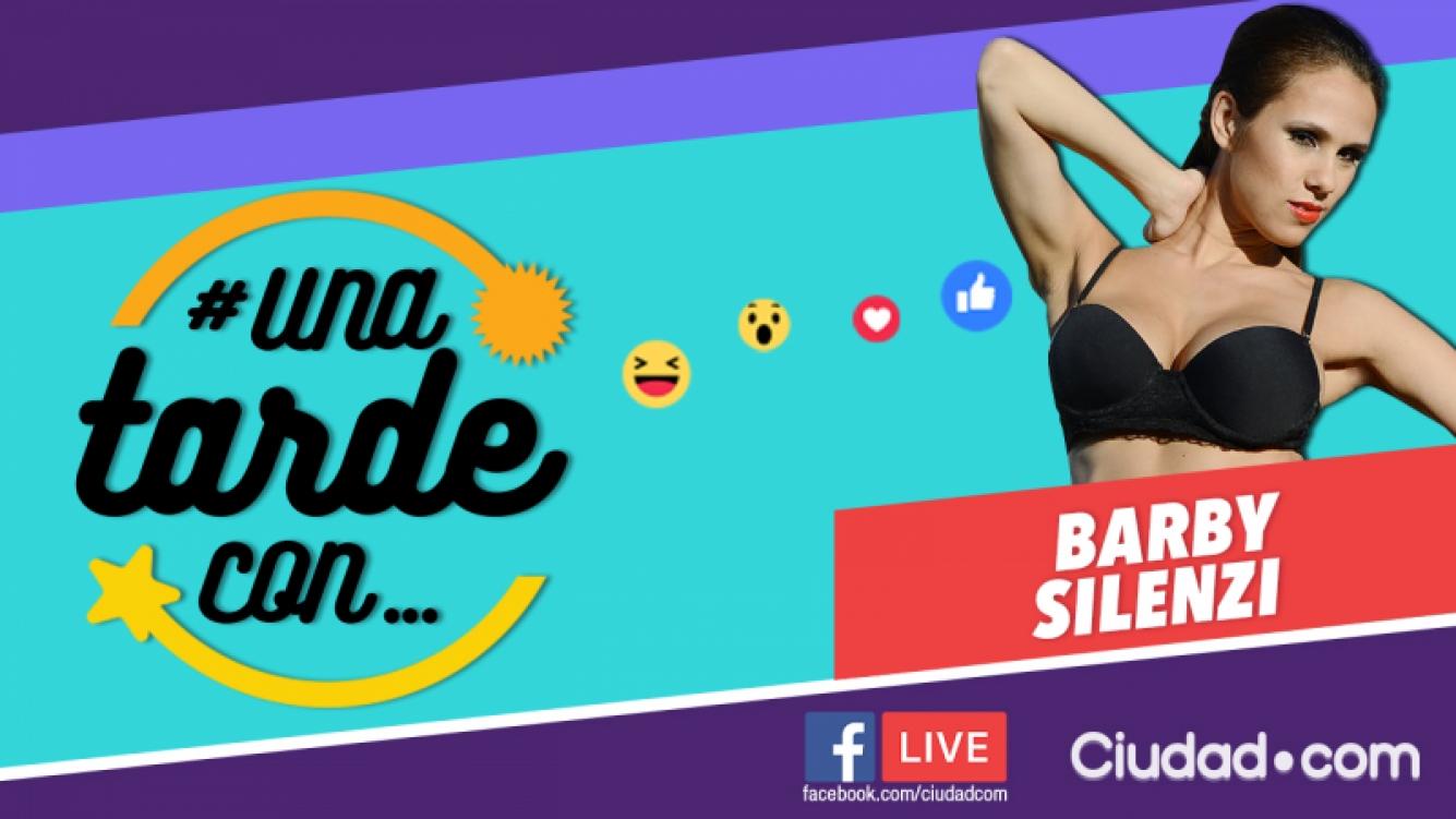 Barby Silenzi, la invitada del programa 106 de #UnaTardeCon por Facebook.