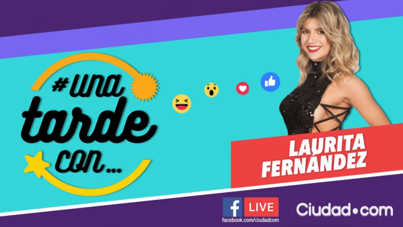Laurita Fernández, la invitada del viernes en #UnaTardeCon por Facebook Live.