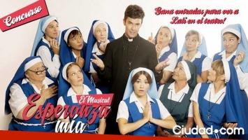 Ciudad.com te lleva a ver Esperanza mía, el musical.