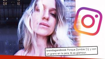 Brenda Gandini, diosa al natural: Porque Zombie y con un grano en la pera también es glamour