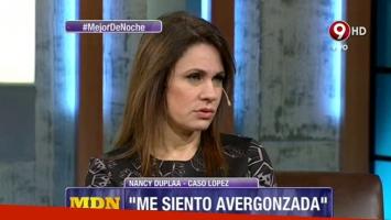 Nancy Dupláa habló de la detención de José López.
