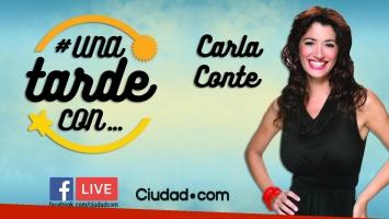 Carla Conte, en #UnaTardeCon por Facebook Live.