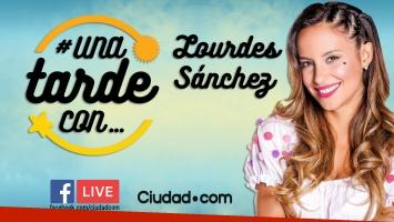 Lourdes Sánchez en #UnaTardeCon por Facebook Live.
