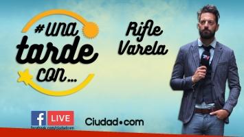 El Rifle Varela en #UnaTardeCon por Facebook Live.