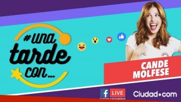 Cande Molfese, en #UnaTardeCon por Facebook Live.