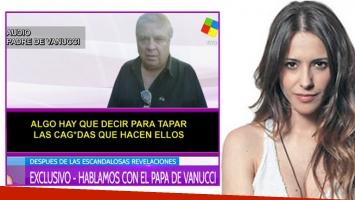 La palabra del padre de Victoria Vannucci tras las duras acusaciones de su hija (Foto: Web)