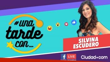 Silvina Escudero en #UnaTardeCon por Facebook Live.