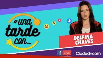 Delfina Chaves, la invitada número 151 de #UnaTardeCon por Facebook Live.