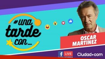 Oscar Martínez en #UnaTardeCon por Facebook Live.