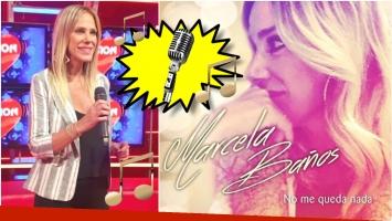 Marcela Baños se lanza como cantante: escuchá su primer tema